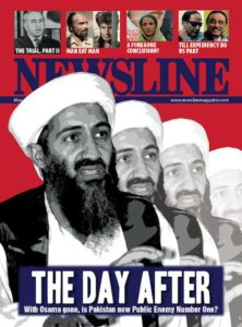 After bin Laden: The killing of the Al Qaeda leader on Pakistani soil has the media and armchair analysts discussing how Pakistan should redefine its relationship with the US and how this event re-stresses the need to implement a culture of accountability within the government and military.