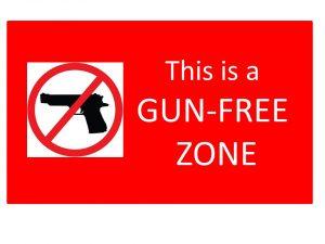 THIS-IS-A-GUN-FREE-ZONE-jpg